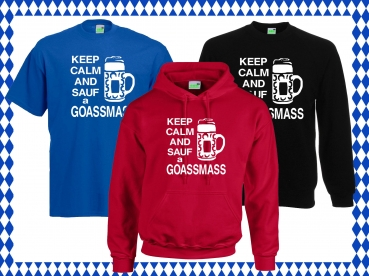 Keep Calm and sauf a Goassmass